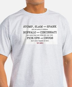Stomp, Slam & Spank T-Shirt