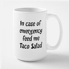 Feed me Taco Salad Mugs