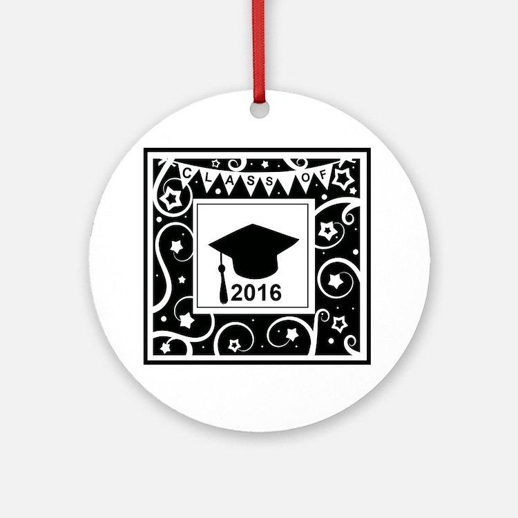 Graduating class of 2016 Round Ornament