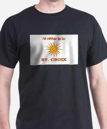 I'd Rather Be In St. Croix, U T-Shirt