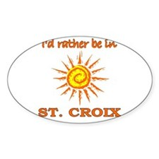 I'd Rather Be In St. Croix, U Oval Decal