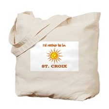 I'd Rather Be In St. Croix, U Tote Bag