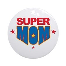 Super Mom Ornament (Round)