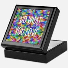 Do what you love Keepsake Box