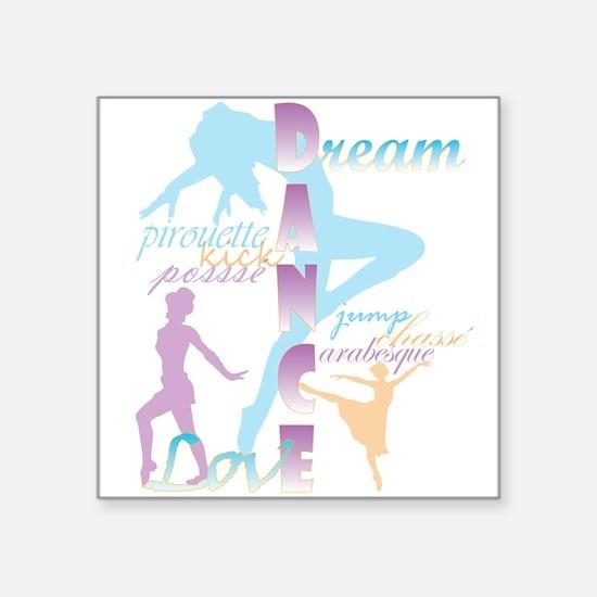 Dream Dance Love Sticker