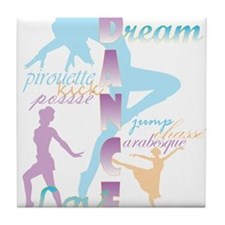 Dream Dance Love Tile Coaster