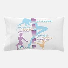 Dream Dance Love Pillow Case