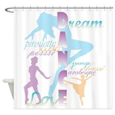 Dream Dance Love Shower Curtain