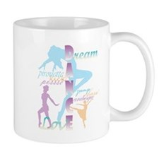 Dream Dance Love Mugs