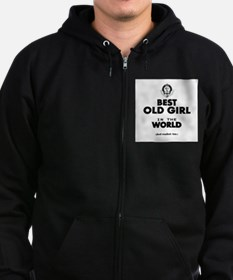 The Best in the World Old Girl Zip Hoodie