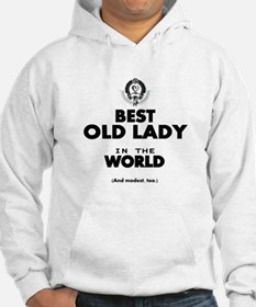 The Best in the World Old Lady Hoodie