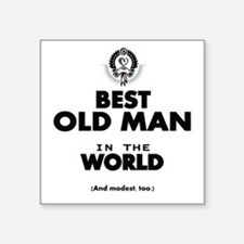 The Best in the World Old Man Sticker