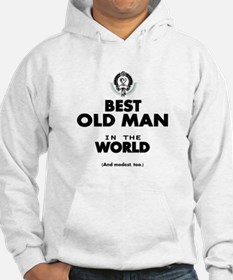 The Best in the World Old Man Hoodie