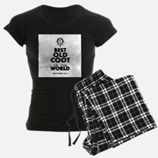 The Best in the World Old Coot Pajamas