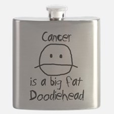 Cancer is a Big Fat Doodiehead Flask