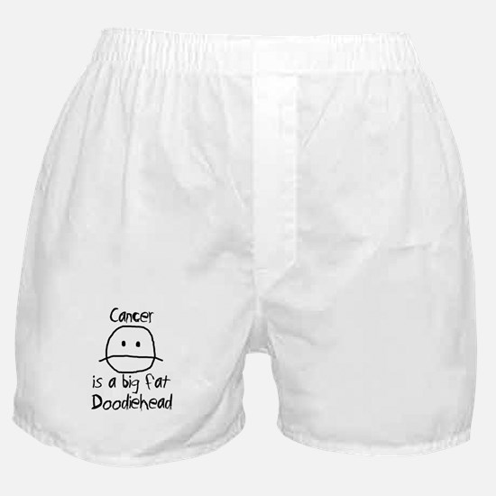 Cancer is a Big Fat Doodiehead Boxer Shorts