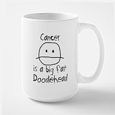 Cancer is a Big Fat Doodiehead Coffee Mug