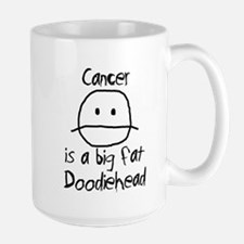 Cancer is a Big Fat Doodiehead Large Mug