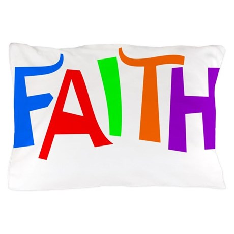 Faith Pillow Case
