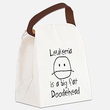 Leukemia is a Big Fat Doodiehead Canvas Lunch Bag