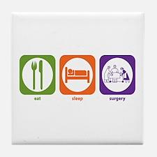Eat Sleep Surgery Tile Coaster