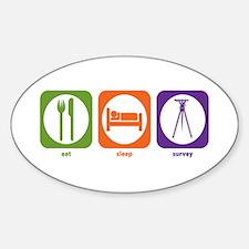 Eat Sleep Survey Oval Decal