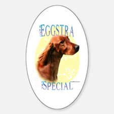 Eggstra Special Irish Setter Oval Decal