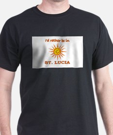 I'd Rather Be In St. Lucia T-Shirt