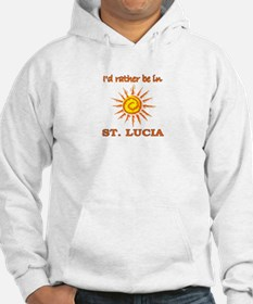 I'd Rather Be In St. Lucia Hoodie