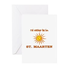 I'd Rather Be In St. Maarten Greeting Cards (Packa