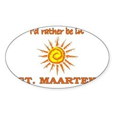 I'd Rather Be In St. Maarten Oval Decal