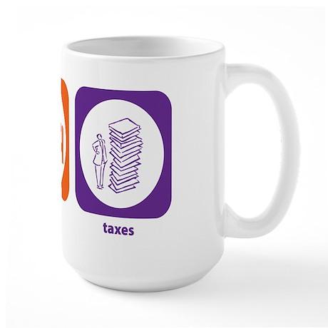 Eat Sleep Taxes Large Mug