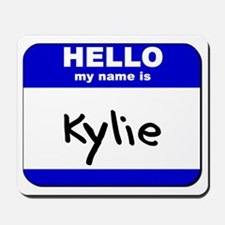 hello my name is kylie  Mousepad