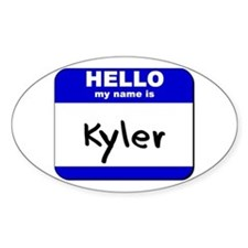 hello my name is kyler Oval Decal