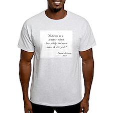 """Religion is a Matter..."" Ash Grey T-Shirt"