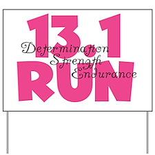 13.1 Run Pink Yard Sign