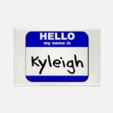 hello my name is kyleigh Rectangle Magnet