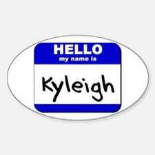 hello my name is kyleigh Oval Decal