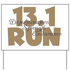 13.1 Run Tan Yard Sign
