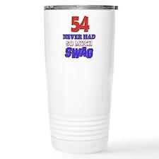 54 never had more swag Travel Coffee Mug