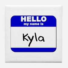 hello my name is kyla  Tile Coaster