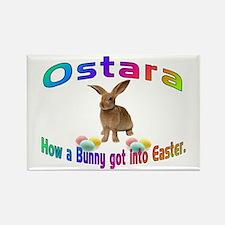 Ostara how a Bunny got into Easter Rectangle Magne