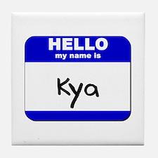 hello my name is kya  Tile Coaster