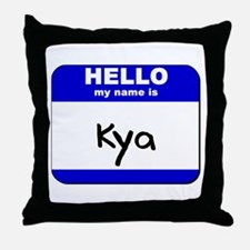 hello my name is kya  Throw Pillow