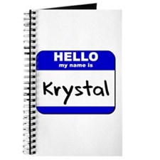hello my name is krystal Journal