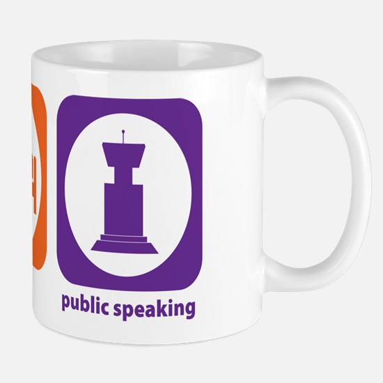 Eat Sleep Public Speaking Mug