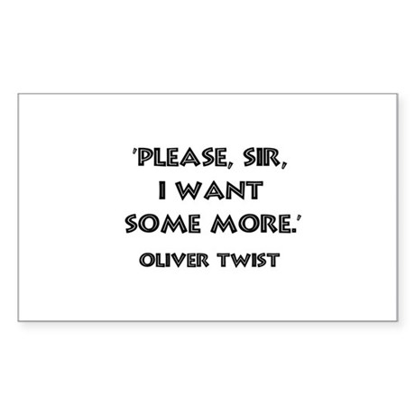 Oliver Twist Quote Rectangle Sticker