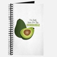 Im Just Here For The GUACAMOLE Journal