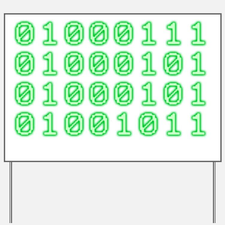 Binary code for GEEK Yard Sign