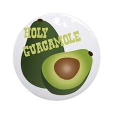 HOLY GUACAMOLE Ornament (Round)